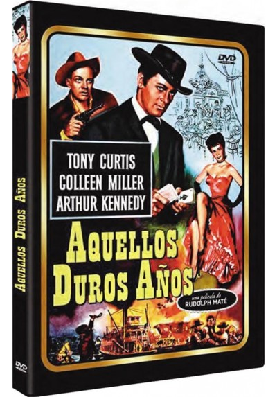 Aquellos Duros Años (The Rawhide Years)