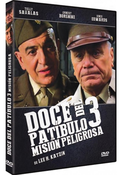 Doce Del Patibulo 3, Mision Peligrosa (Dirty Dozen: The Deadly Mission)