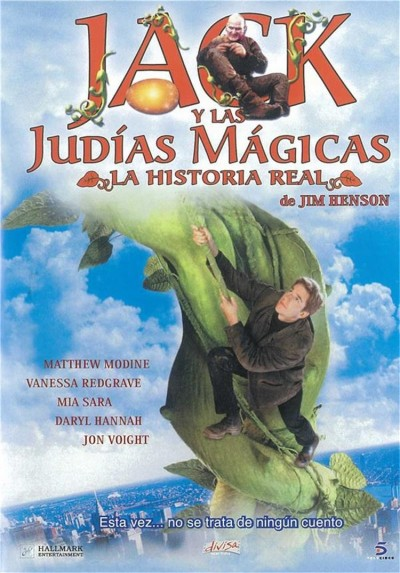 Jack Y Las Judias Magicas : La Historia Real (Jack And The Beanstalk : The True Story)