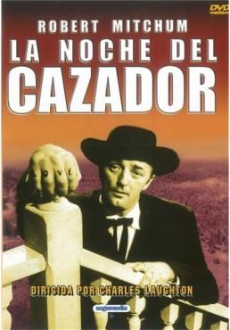 La Noche Del Cazador (The Night Of The Hunter)