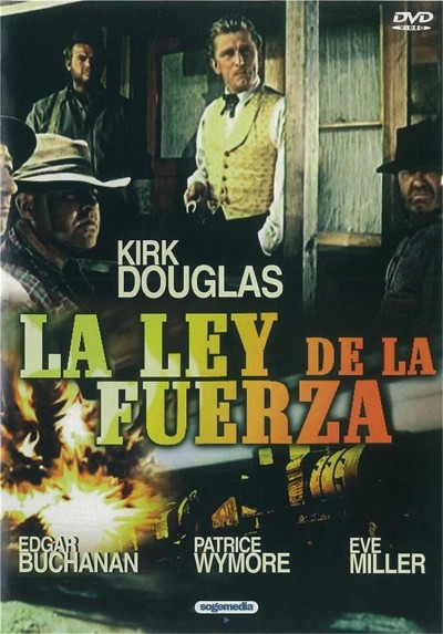 La Ley De La Fuerza (The Big Trees)