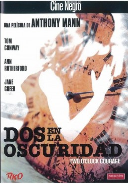 Dos En La Oscuridad (Two O´clock Courage)