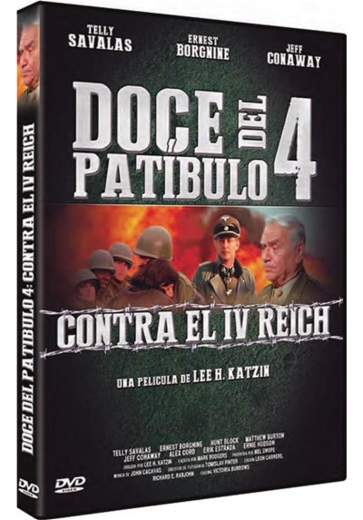 Doce Del Patibulo 4 : Contra El IV Reich (The Dirty Dozen: The Fatal Mission)
