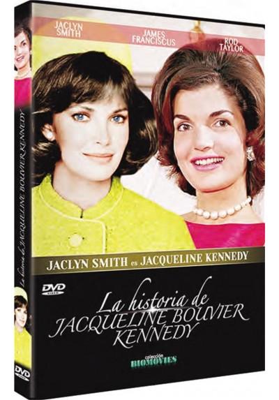 La Historia De Jacqueline Bouvier Kennedy (Jacqueline Bouvier Kennedy)