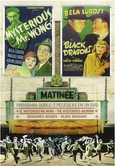 Matinne: El Misterioso Mr. Wong / Dragones Negros (V.O.S.)