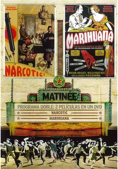 Matinne: Narcotic / Marihuana (V.O.S.)