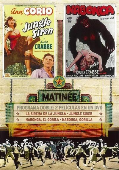 Matinne: La Sirena De La Jungla / Nabonga, El Gorila (V.O.S)