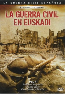 La Guerra Civil En Euskadi Vol.1