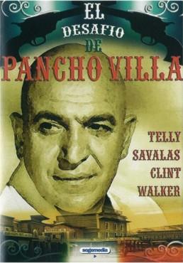 El Desafio De Pancho Villa (Pancho Villa)