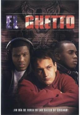 El Ghetto (Violencia en el barrio)