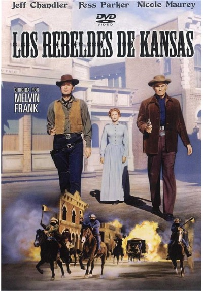 Los Rebeldes De Kansas (The Jayhawkers)