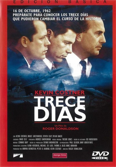 Trece Días (Thirteen Days)