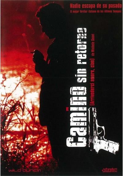 Camino Sin Retorno (2006)