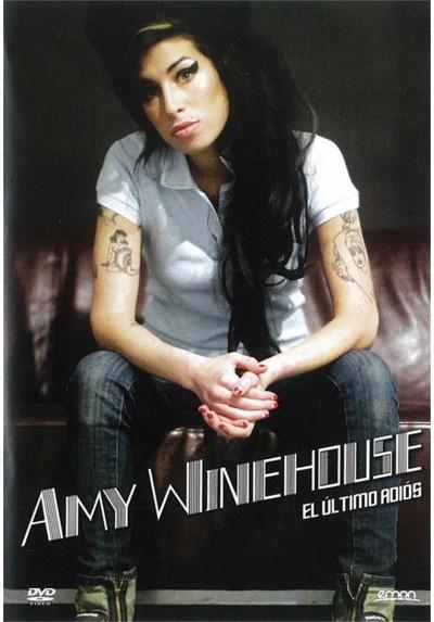 Amy Winehouse : El Último Adiós
