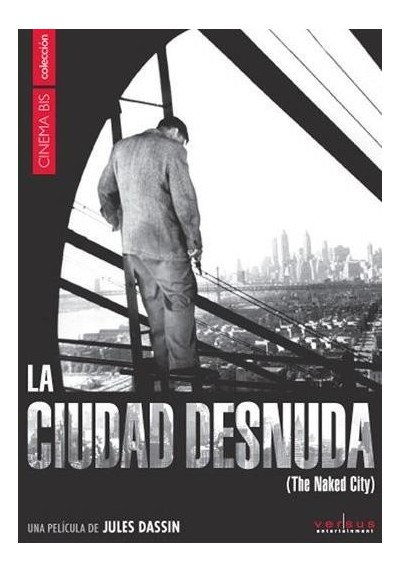 La Ciudad Desnuda (The Naked City)