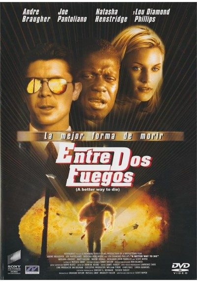 Entre Dos Fuegos (2000) (A Better Way To Die)