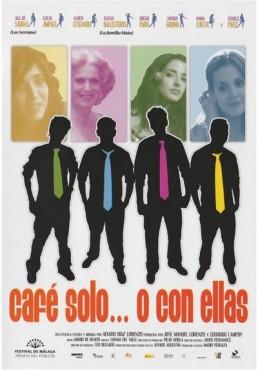 Cafe Solo...O Con Ellas