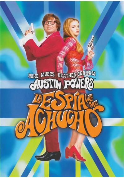 Austin Powers, La Espia Que Me Achucho (Austin Powers, The Spy Who Shagged Me)