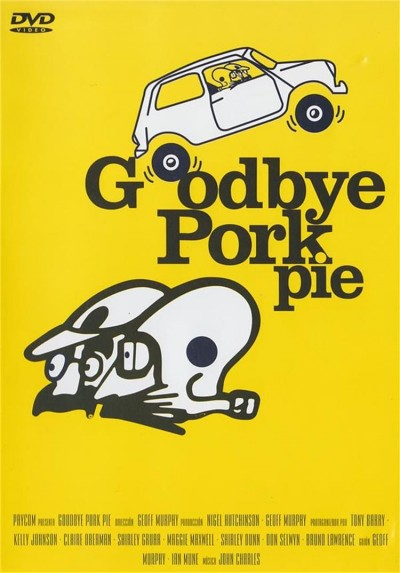 Goodbye Pork Pie (Vaya movida)