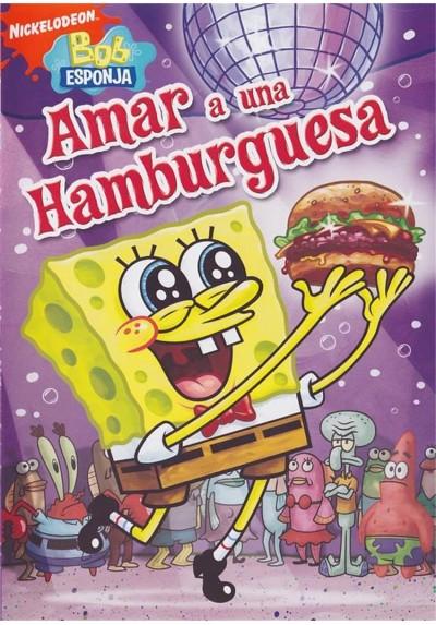 Bob Esponja : Amar A Una Hamburguesa (Spongebob Squarepants)