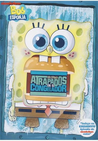 Bob Esponja : Atrapados En El Congelador (Spongebob Squarepants)