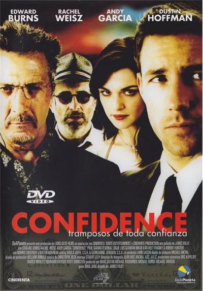 Confidence, Tramposos De Toda Confianza