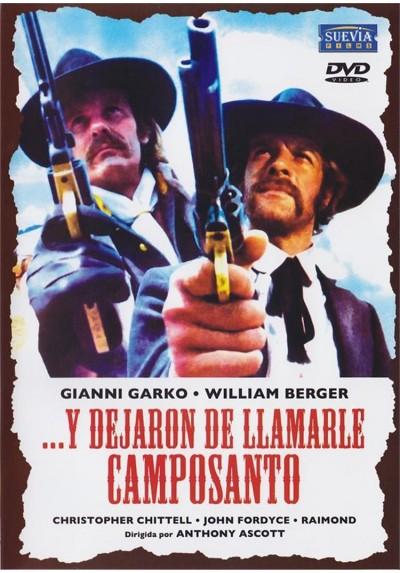 Y Dejaron De Llamarle Camposanto (Gli Fumavaho Le Colt... Lo Chiamavo Camposanto)