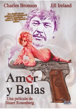 Amor Y Balas (Love And Bullets)