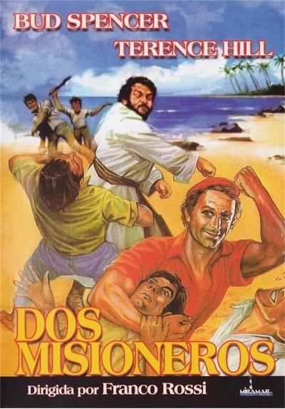 Dos Misioneros (Porgi L'Altra Guancia)