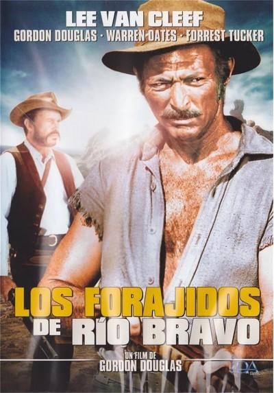 Los Forajidos De Río Bravo (Barquero)