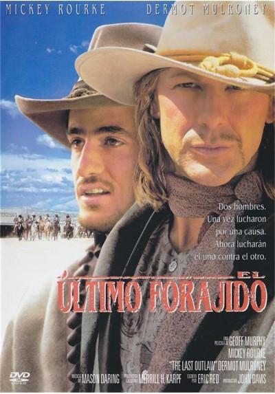 El Ultimo Forajido (The Last Outlaw)