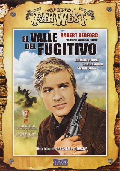 El Valle Del Fugitivo (Far West) (Tell Them Willie Boy Is Here)