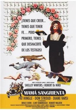 Mama Sangrienta (Bloody Mama)