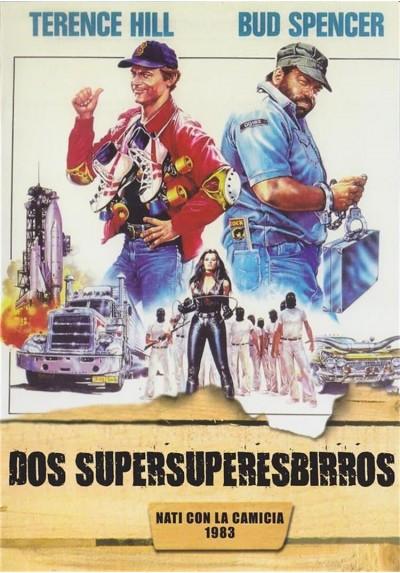 Dos Supersuperesbirros (Nati Con La Camicia)