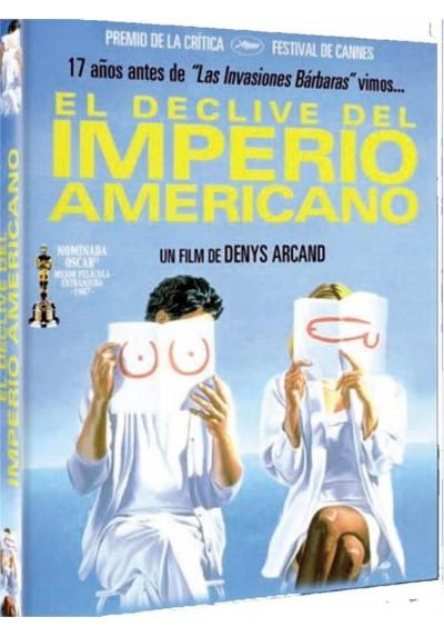 El Declive Del Imperio Americano (Le Déclin De L'Empire Américain)