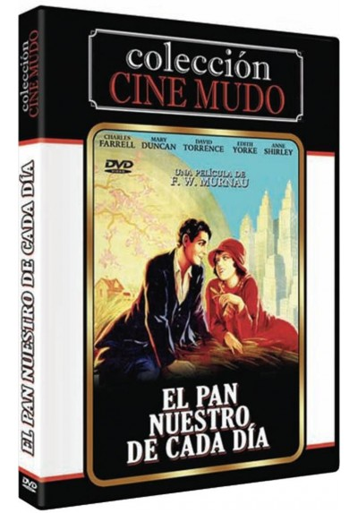 El Pan Nuestro De Cada Dia - Coleccion Cine Mudo (City Girl)