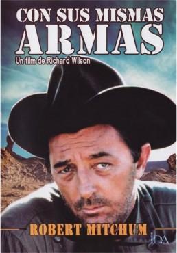 Con Sus Mismas Armas (Man With The Gun)