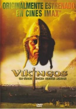 Imax : Vikingos - Un Viaje Hacia Nuevos Mundos (Vikings: Journey To New Worlds)
