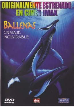 Imax : Ballenas - Un Viaje Inolvidable