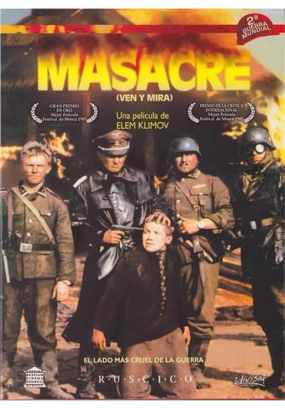 Masacre (Ven Y Mira) (Idi Smotri)