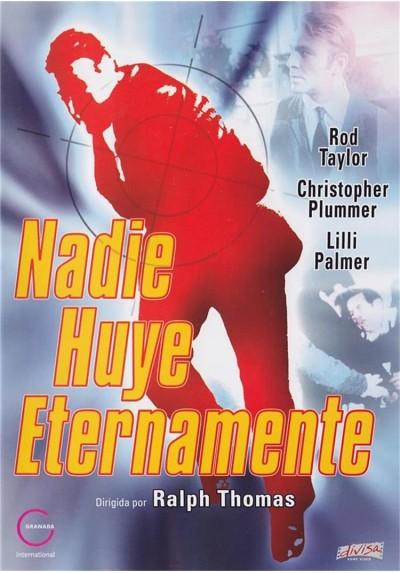 Nadie Huye Eternamente (Nobody Runs Forever)