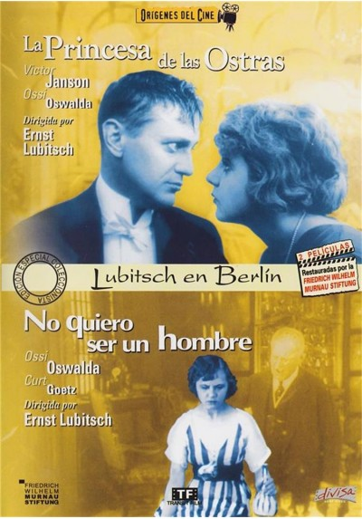 La Princesa De Las Ostras / No Quiero Ser Un Hombre (Origenes Del Cine)