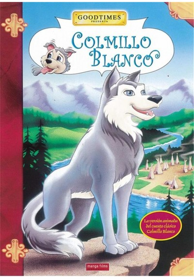 Colmillo Blanco (Goodtimes) (White Fang)
