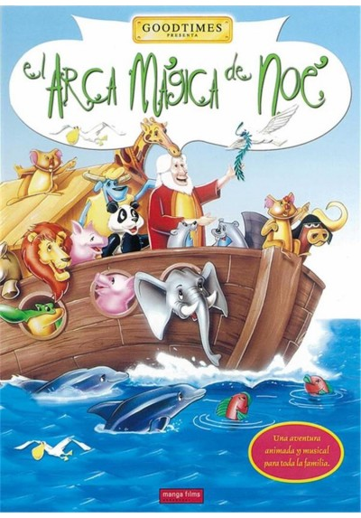 El Arca MAgica De Noe (Goodtimes) (Noah´s Magic Ark)