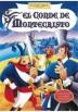 El Conde De Montecristo (The Count Of Monte Cristo)