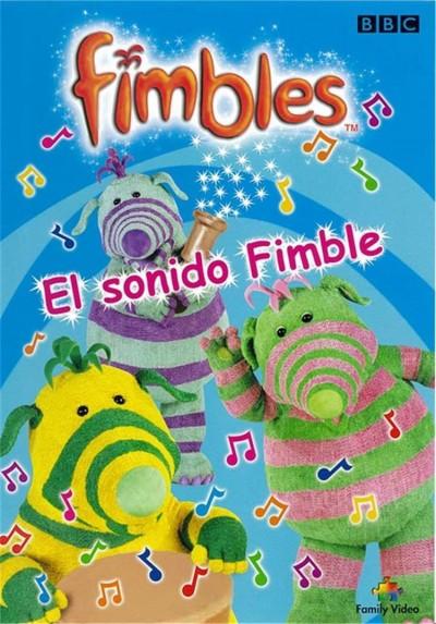 Fimbles 5 : El Sonido Fimble