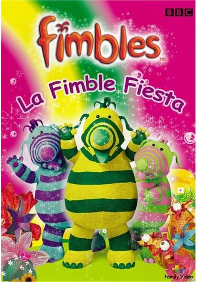 Fimbles 7: La Fimble Fiesta