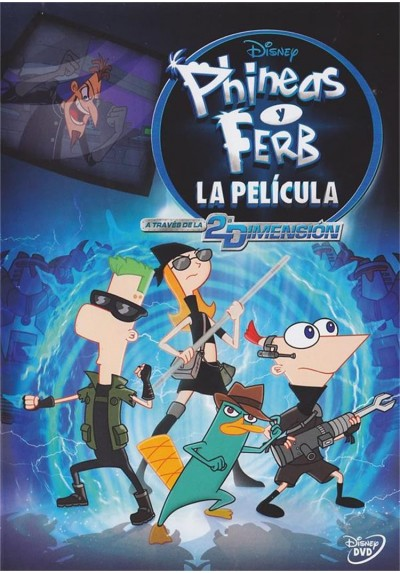 Phineas Y Ferb : A Traves De La 2ª Dimension (Phineas And Ferb The Movie: Across The 2nd Dimension)