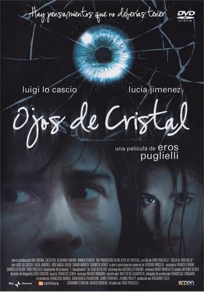 Ojos De Cristal (Occhi Di Cristallo)