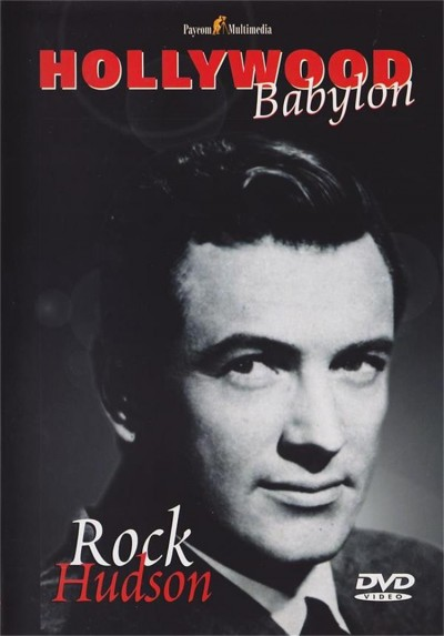 Hollywood Babylon - Rock Hudson